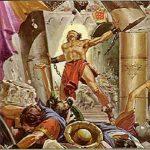 Sansón: otro hijo de Dios con pocas luces