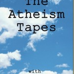 The Atheism Tapes: Steven Weinberg