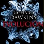 Evolución: El mayor espectáculo sobre la Tierra – Richard Dawkins