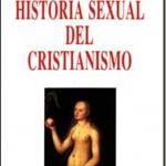 Historia sexual del cristianismo – Karlheinz Deschner