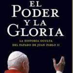El poder y la gloria: La historia oculta del Papado de Juan Pablo II – David Yallop