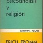 Psicoanálisis y religión – Erich Fromm
