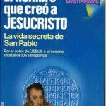 El hombre que creó a Jesucristo. La vida secreta de San Pablo–Robert Ambelain