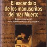 El escándalo de los manuscritos del Mar Muerto–Michael Baigent y Richard Leigh