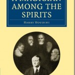Un mago entre los espíritus–Harry Houdini