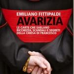 Avaricia: Las cartas que revelan la riqueza, escándalos y secretos de la iglesia de Francisco – Emiliano Fittipaldi